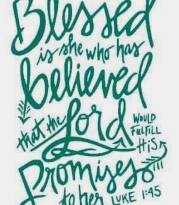 Blessed is she that believed….